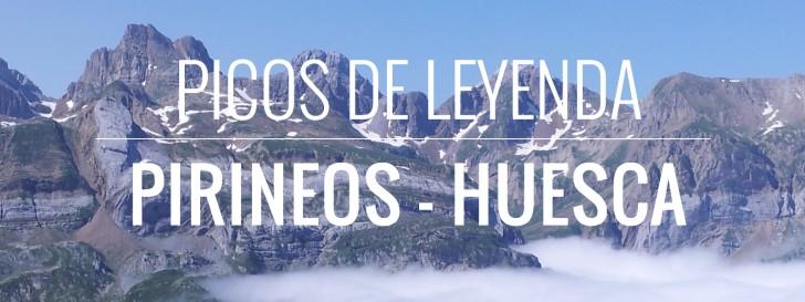 Picos de leyenda – Pirineos – Huesca