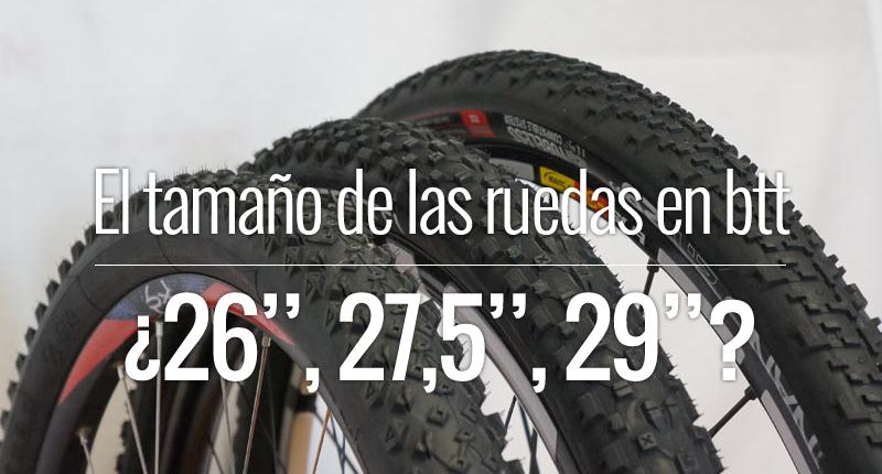 El tamaño de las ruedas en la bicicleta de montaña - 3enruta.com
