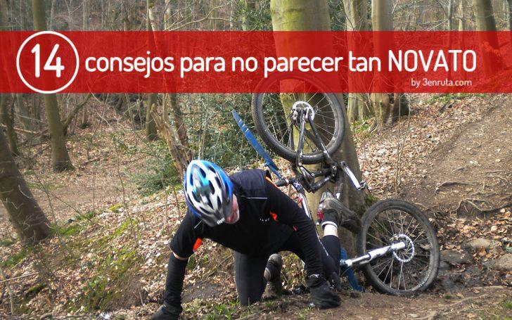 14 consejos para no parecer tan novato sobre tu bici de montaña