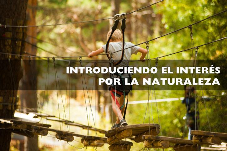 Introduciendo el interés por la naturaleza
