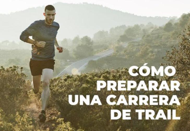 Cómo preparar una carrera de trail